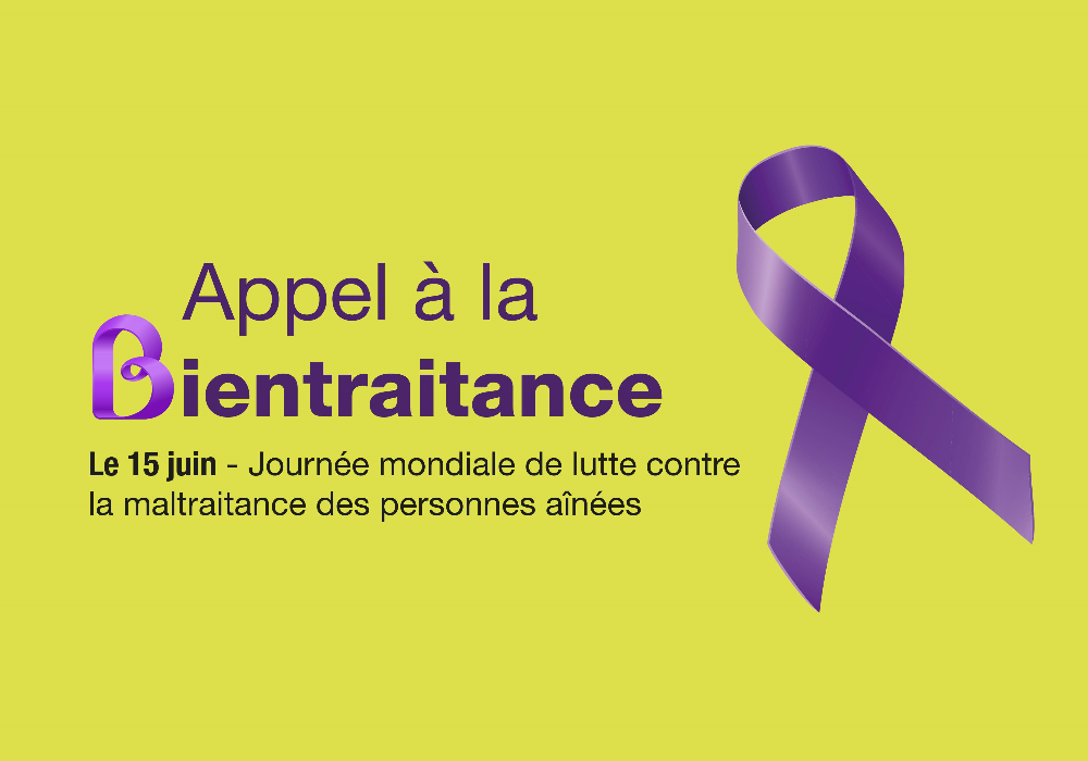 15 juin : Journée mondiale de lutte contre la maltraitance des personnes aînées